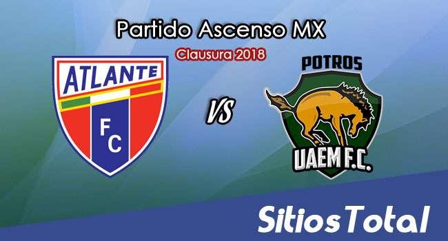 Atlante vs Potros UAEM en Vivo – Ascenso MX – Viernes 2 de Febrero del 2018