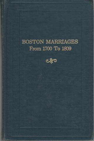 Boston marriages from 1700 to 1809