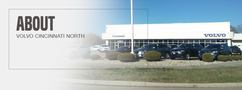 About Volvo Cars Cincinnati North