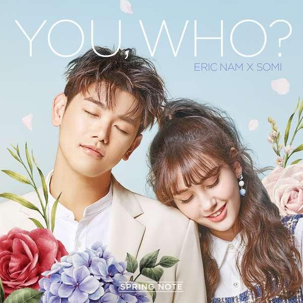 Eric Nam, Jeon Somi (I.O.I) - You, Who? K2Ost free mp3 download korean song kpop kdrama ost lyric 320 kbps