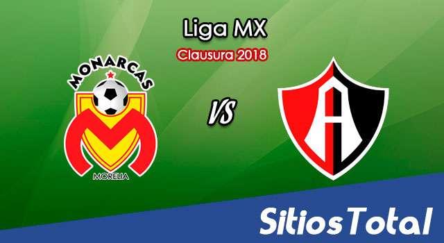 Monarcas Morelia vs Atlas en Vivo – Liga MX – Viernes 2 de Marzo del 2018