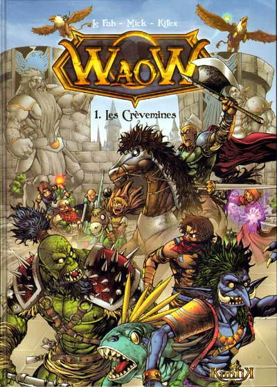Waow Tome 1 Les cr?vemines