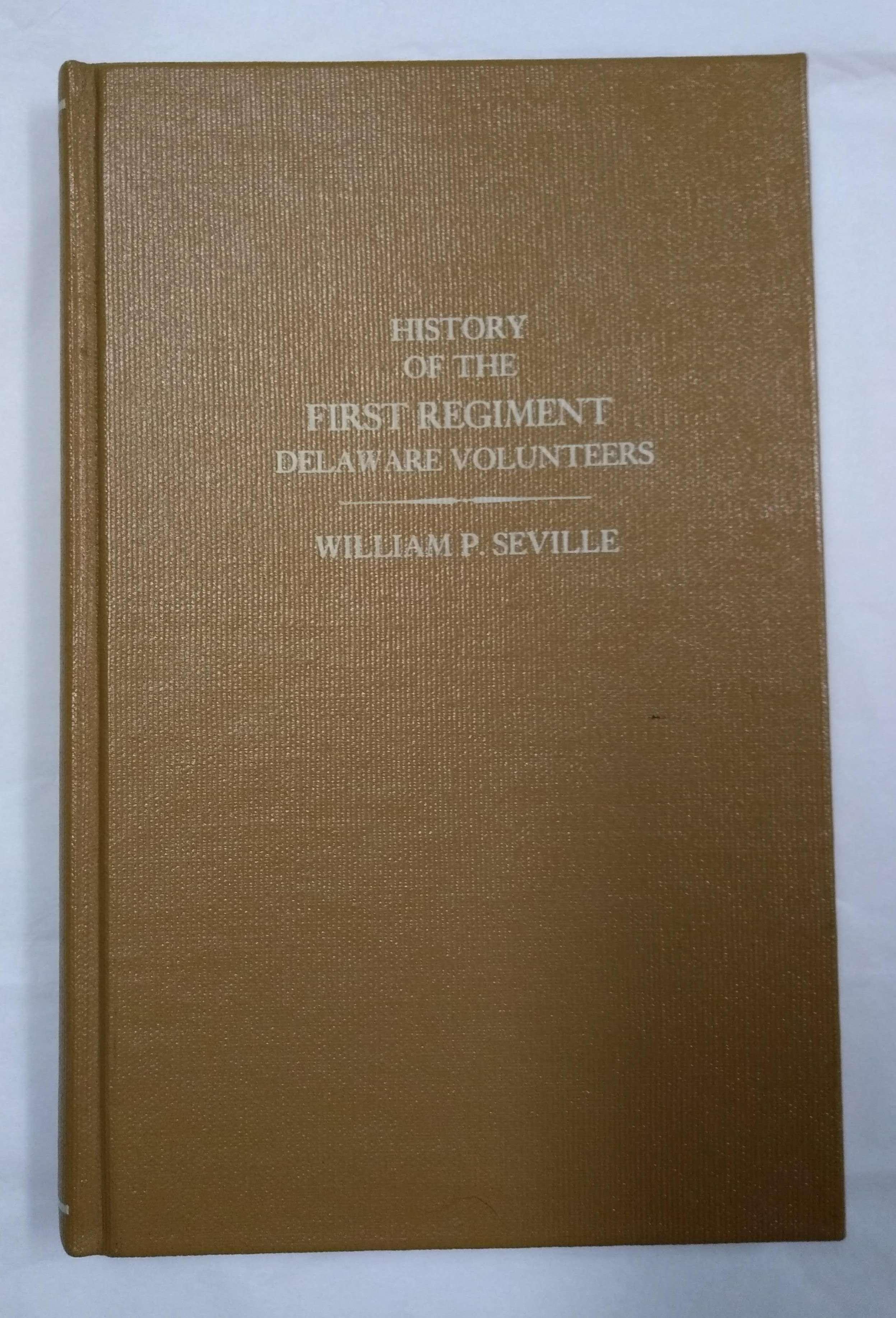 History of 1st Regiment Delaware Volunteers, Seville, Alexander