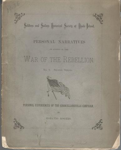 Personal Narratives of Events in the War of the Rebellion No.9 Second Series, Horatio Rogers