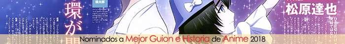 Nominados a Mejor Guion e Historia de Anime 2018