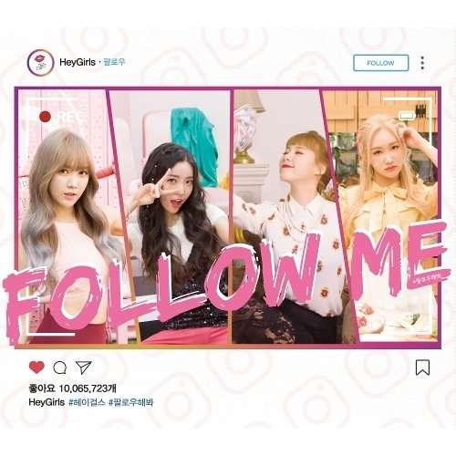 Download Heygirls - 팔로우해봐 (Follow Me) Mp3