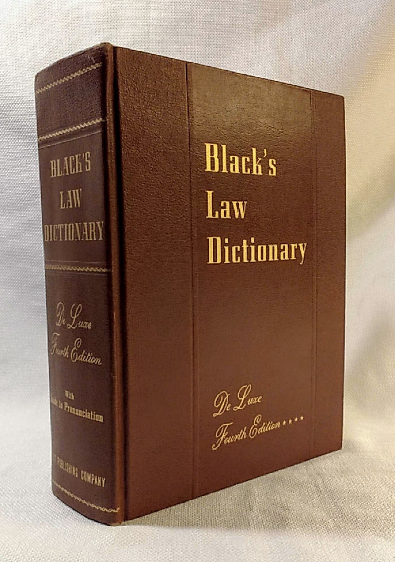 Black's Law Dictionary: Definitions of the Terms and Phrases of American and English Jurisprudence, Ancient and Modern with Guide to Pronunciation, Black, Henry Campbell M.A.