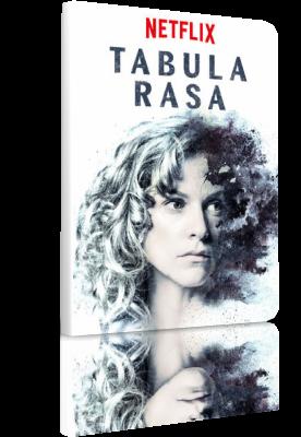 Tabula Rasa - Stagione 1 (2018) .mkv WEBMux 1080p DD5.1 ITA SPA GER Subs