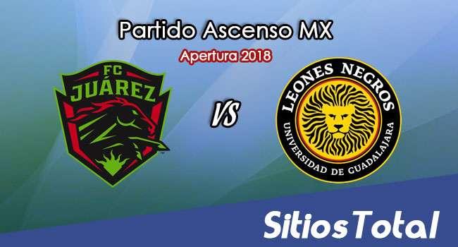 Ver FC Juarez vs Leones Negros en Vivo – Vuelta Cuartos de Final – Ascenso MX en su Torneo de Apertura 2018