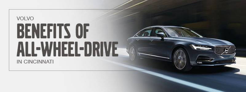 Benefits Of Volvo All Wheel Drive At Volvo Cars Cincinnati East