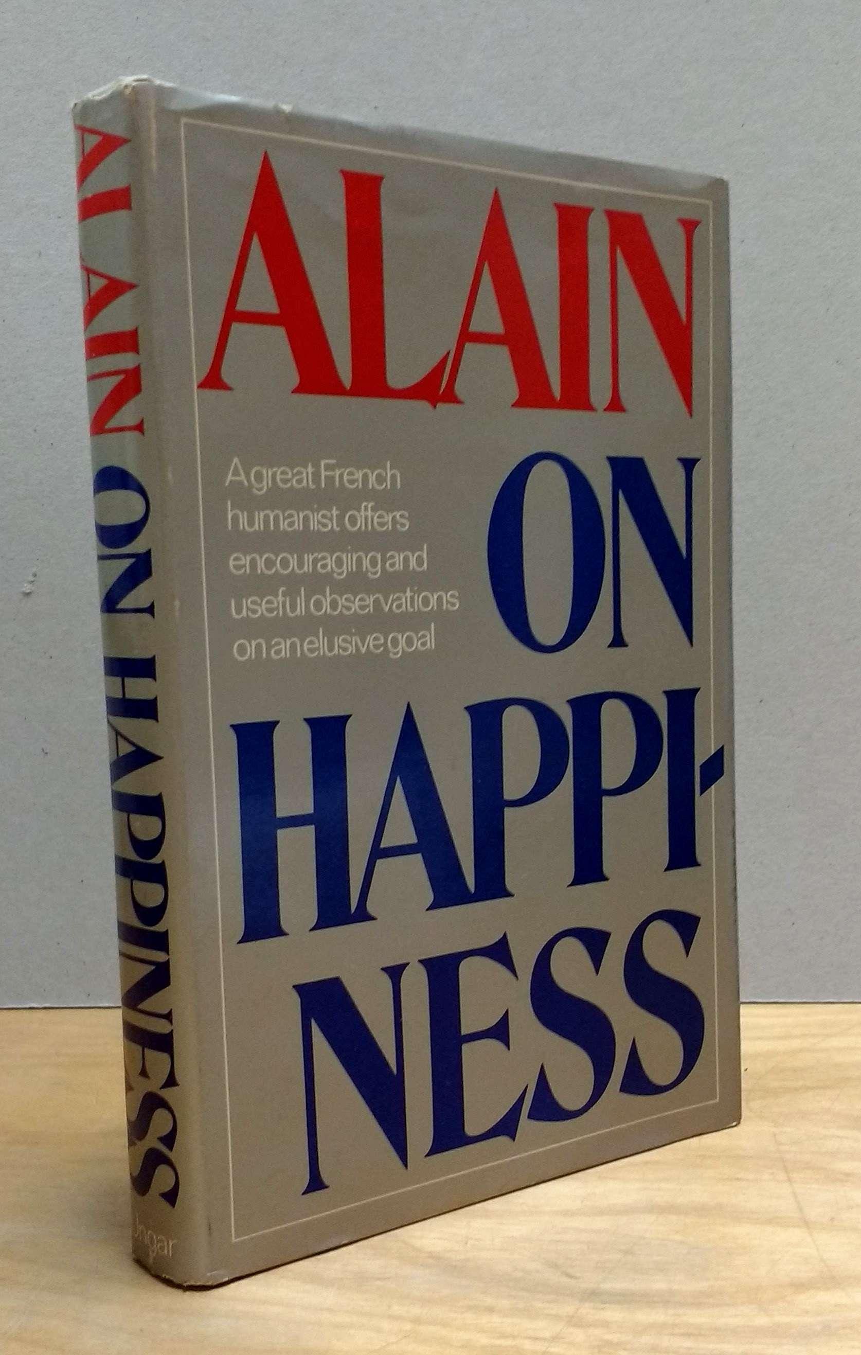 Alain on happiness, Alain
