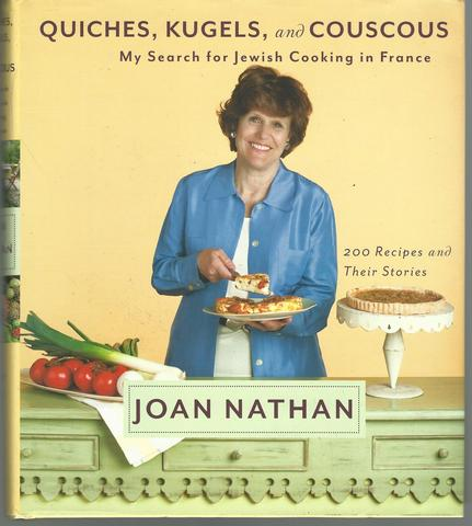 Quiches, Kugels, and Couscous: My Search for Jewish Cooking in France, Nathan, Joan