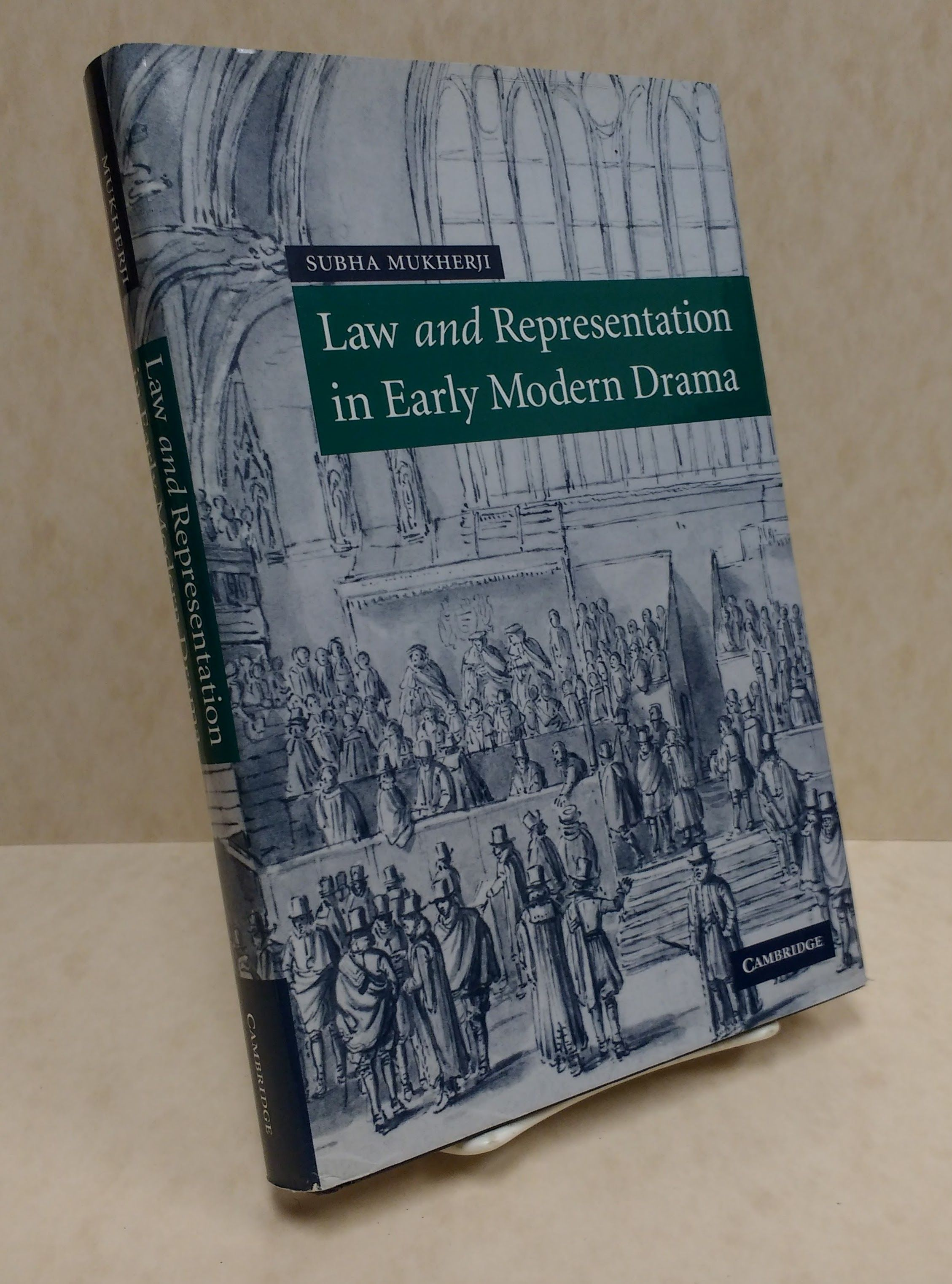 Law and Representation in Early Modern Drama, Mukherji, Subha