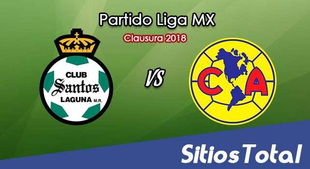 Santos vs América en Vivo – Semifinales Ida – Liga MX – Jueves 10 de Mayo del 2018