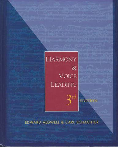 Harmony and Voice Leading, Aldwell, Edward; Schachter, Carl