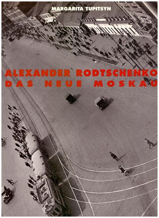 Rodchenko-the New Moscow