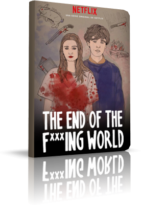 The End of The Fucking World - Stagione 1 (2017) .mkv WEBMux 1080p & 720p ITA ENG Subs