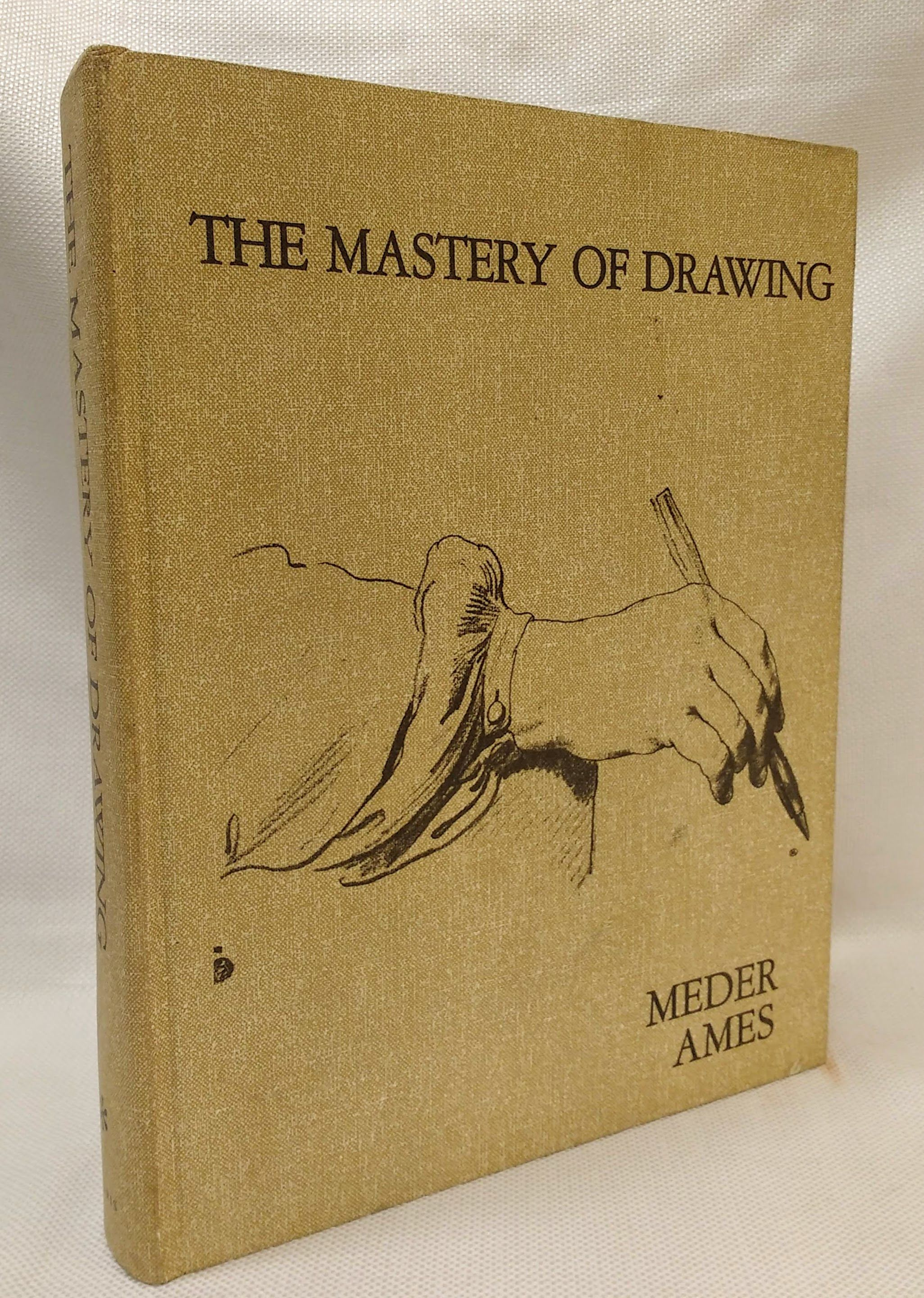 The Mastery of Drawing [Volume 1 Only], Ames, Meder; Ames, Winslow [Preface];