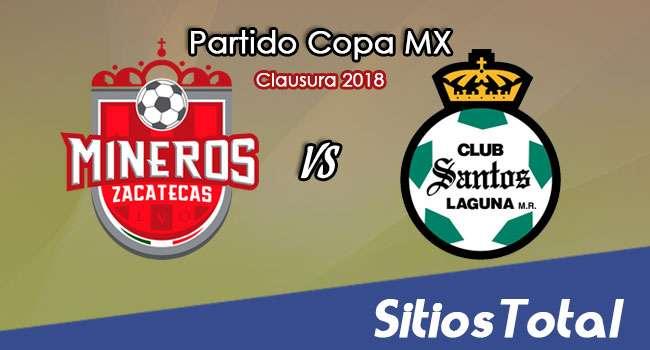 Mineros de Zacatecas vs Santos en Vivo – Copa MX – Martes 16 de Enero del 2018