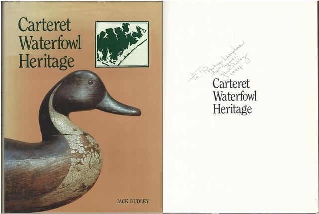 Carteret Waterfowl Heritage, Dudley, Jack