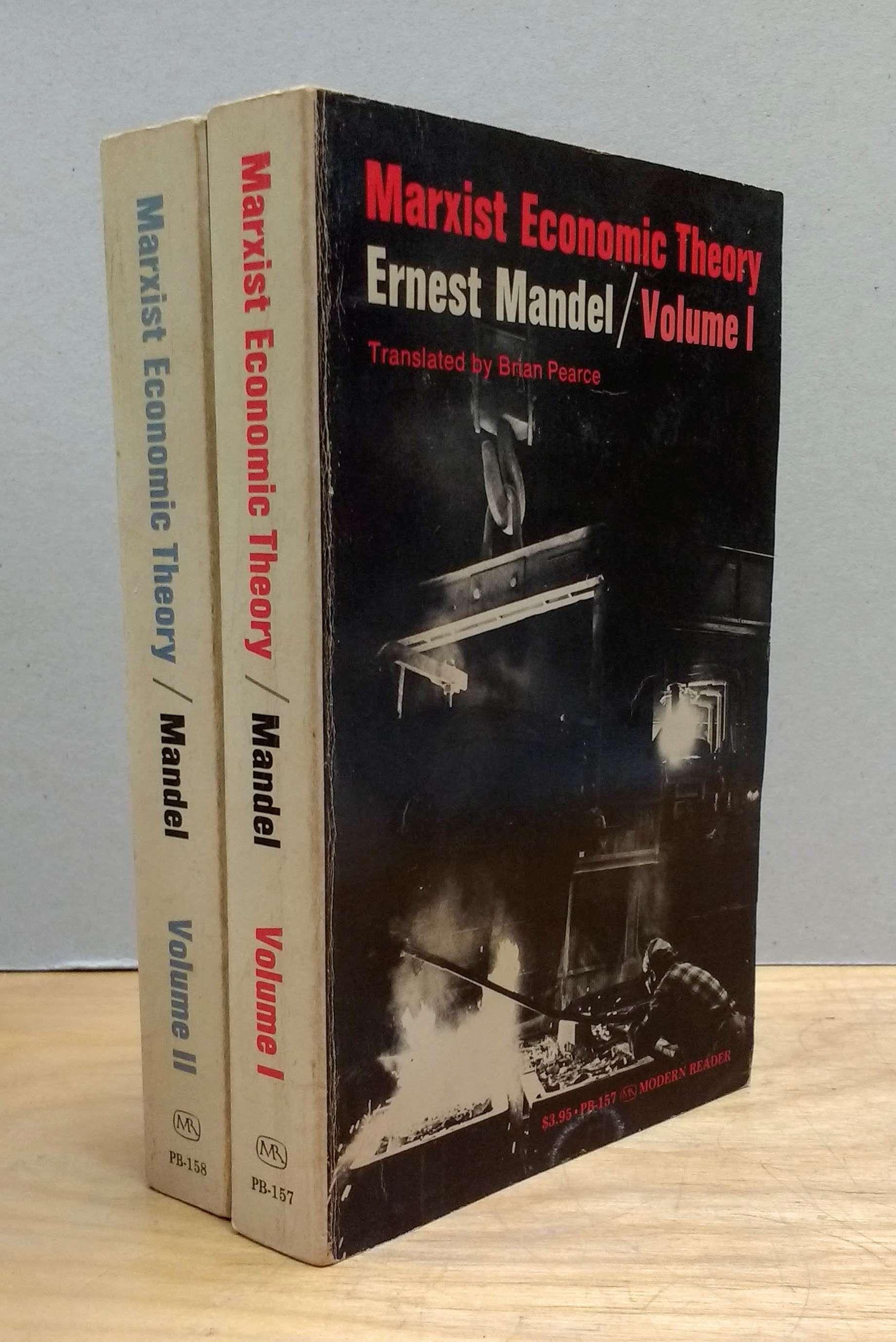 Marxist Economic Theory. Two Volume Set, 2 Volumes., Mandel, Ernest