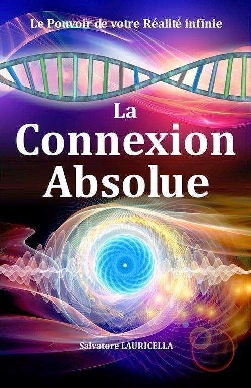 Livre LA CONNEXION ABSOLUE de Salvatore LAURICELLA