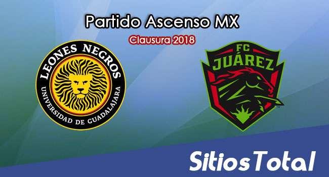 Leones Negros vs FC Juarez en Vivo – Ascenso MX – Domingo 11 de Febrero del 2018
