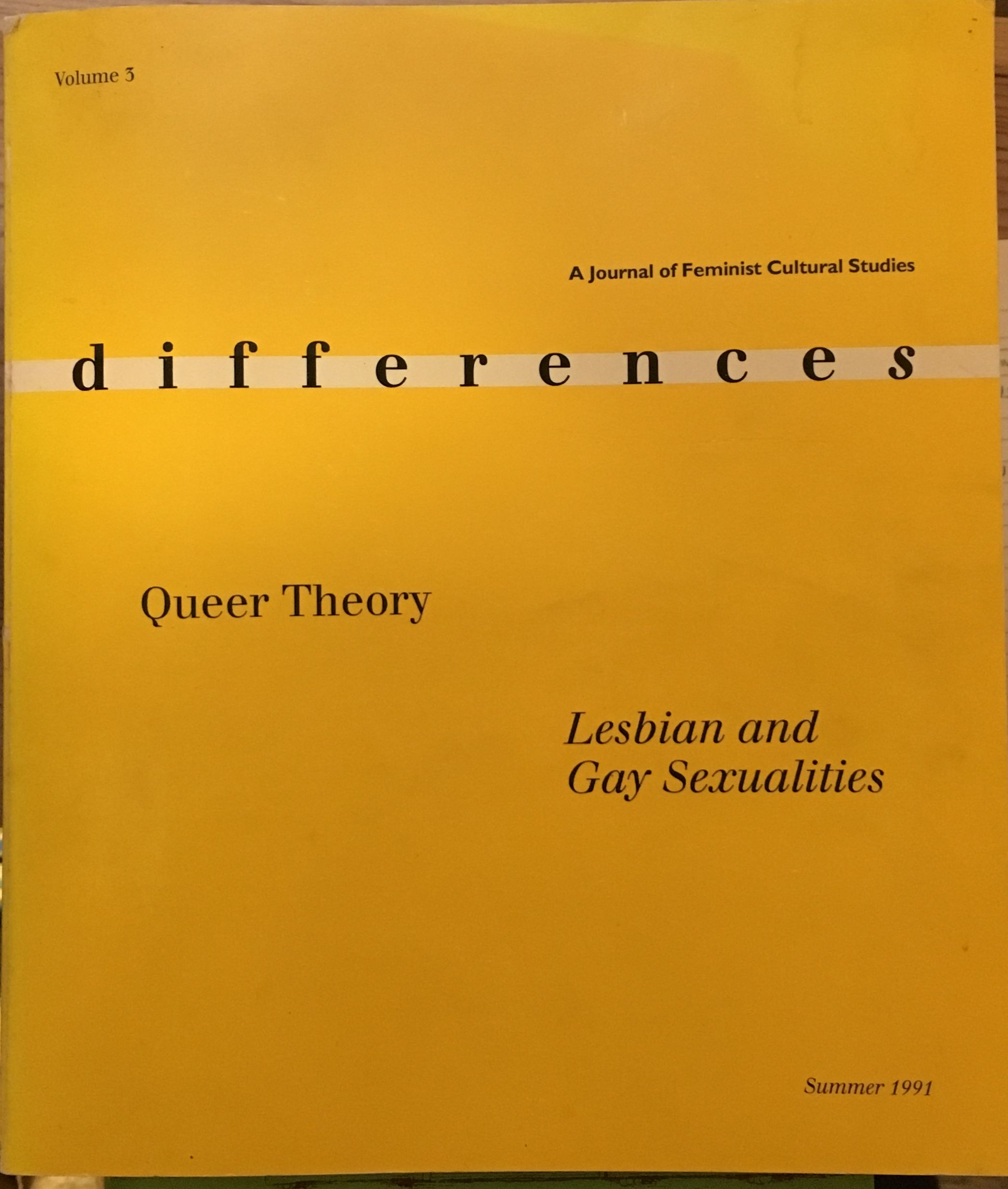 Differences: A Journal of Feminist Cultural Studies, Vol. 3: Queer Studies: Lesbian and Gay Sexualities, Naomi Schor [Editor]; Elizabeth Weed [Editor];