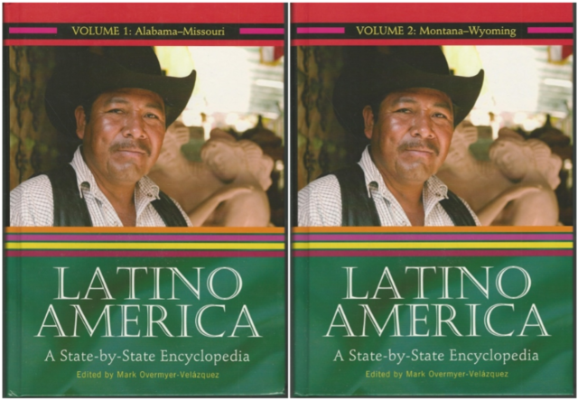 Latino America [2 volumes]: A State-by-State Encyclopedia