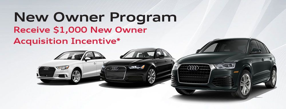Audi New Owner Acquisition Incentive Audi Louisville New Audi - Audi louisville