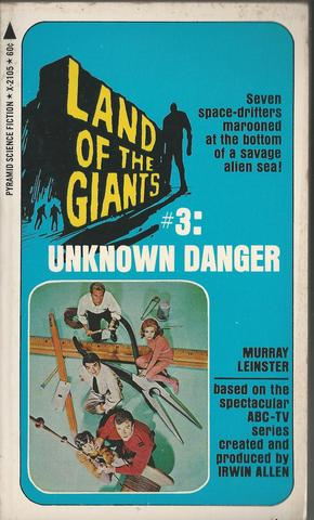 Unknown Danger (Land of the Giants #3), LEINSTER, Murray
