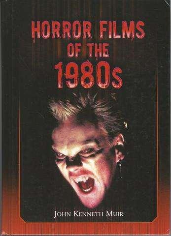 Horror Films of the 1980s, John Kenneth Muir