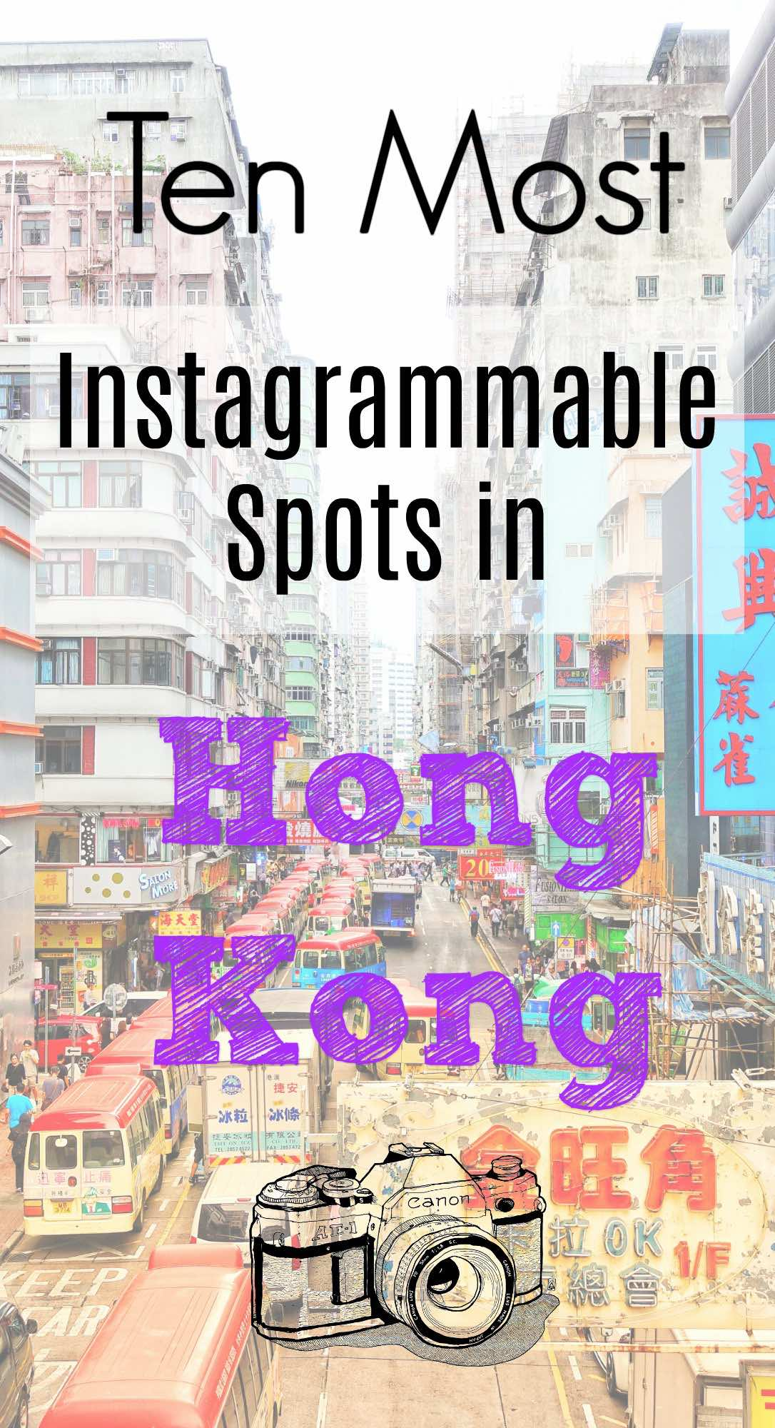 Ten Most Instagrammable Spots in Hong Kong