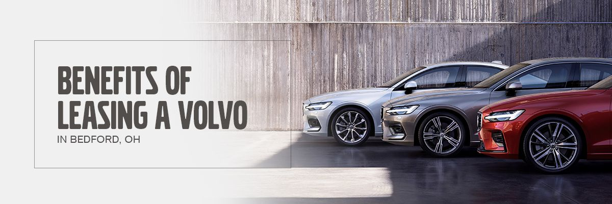 Benefits of Leasing a Volvo at Motorcars Volvo
