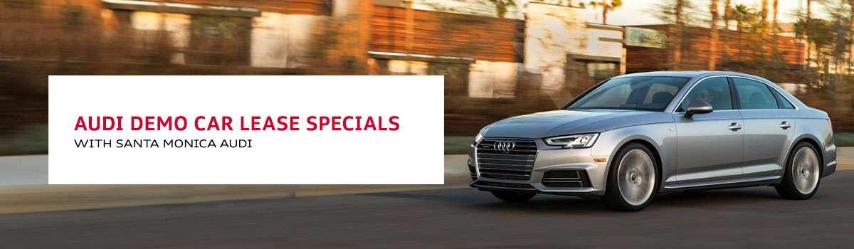 Audi Demo Cars Retired Service Loaner Lease Specials Near LA - Audi car service