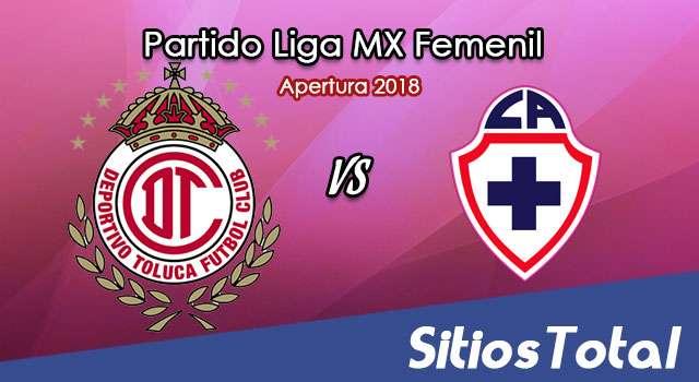 Ver Toluca vs Cruz Azul en Vivo – Liga MX Femenil – Lunes 6 de Agosto del 2018