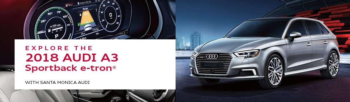 Audi A3 Sportback e-tron Model Review at Santa Monica Audi