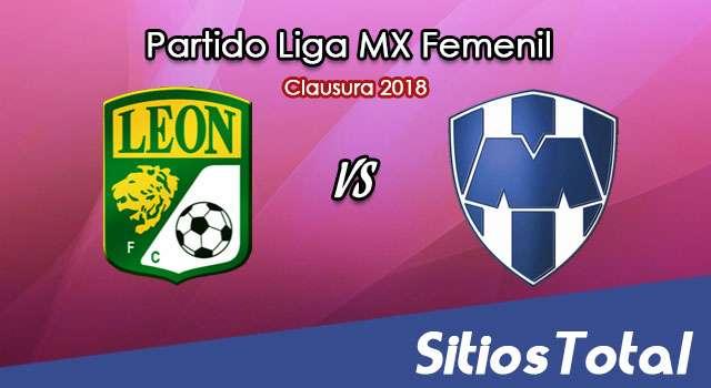León vs Monterrey en Vivo – Liga MX Femenil – Lunes 26 de Febrero del 2018