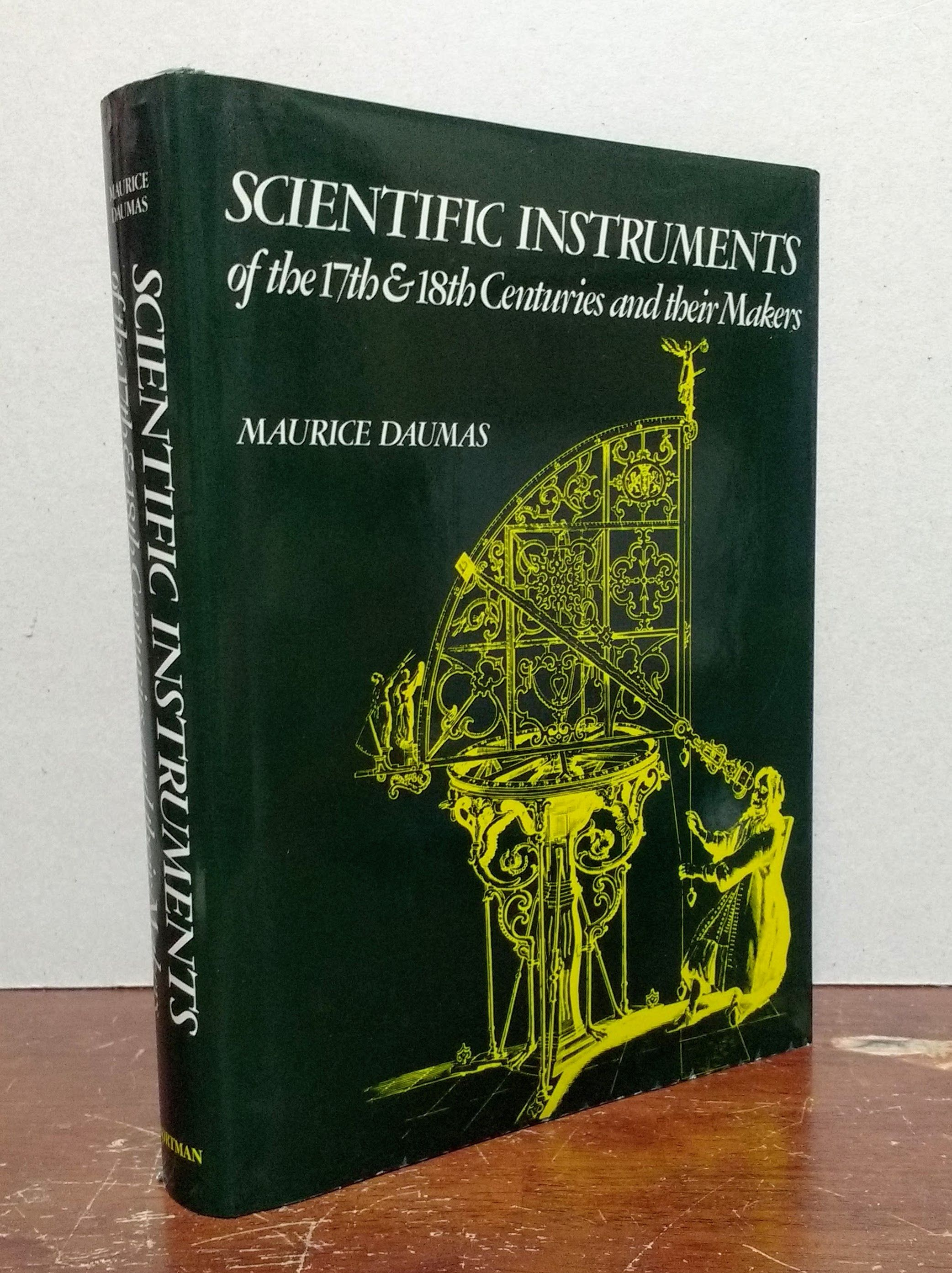 Scientific Instruments of the 17th and 18th Centuries and Their Makers, Daumas, Maurice