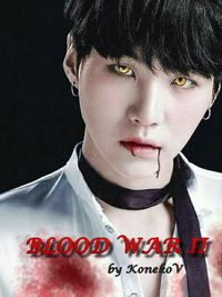 Vidéo blood war II
