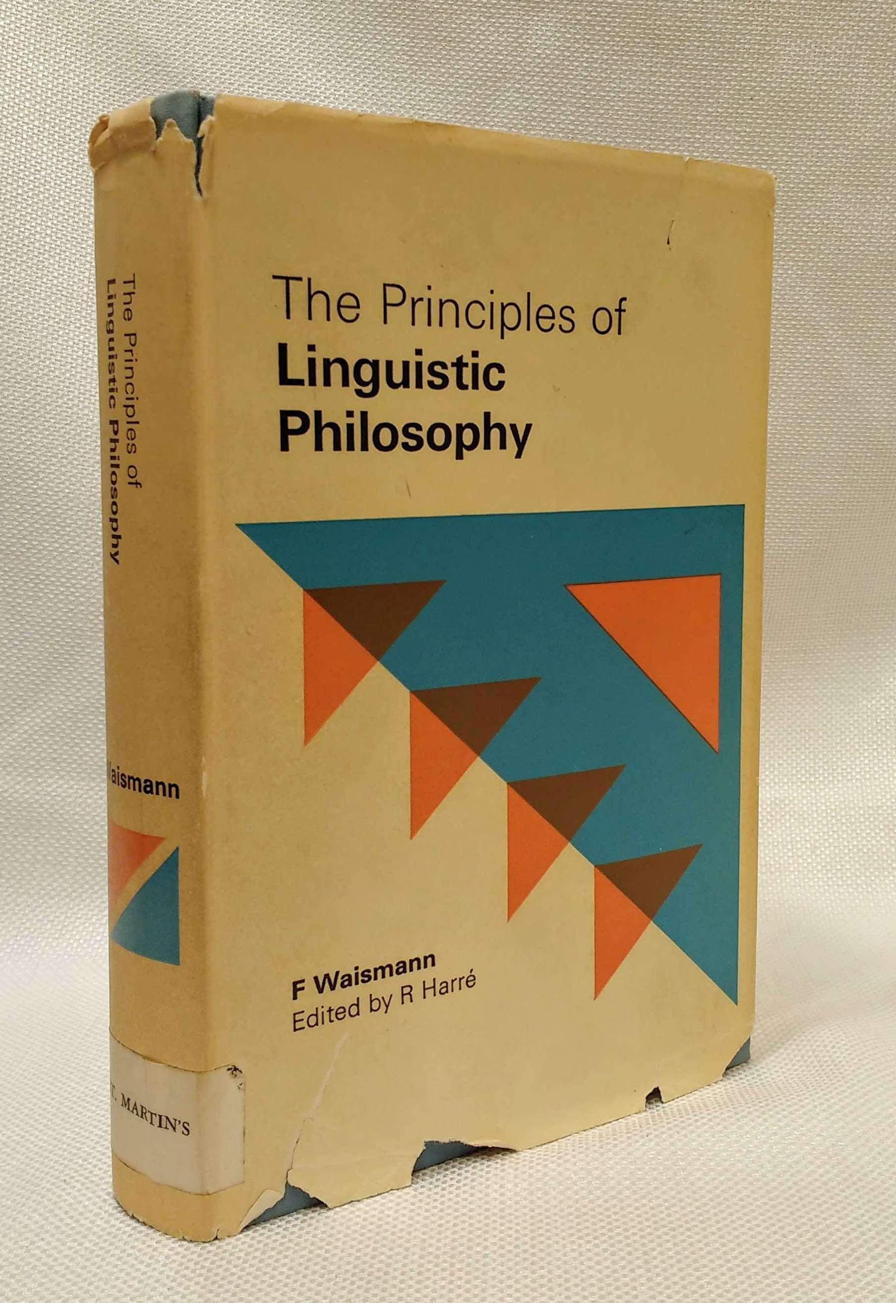 The Principles of Linguistic Philosophy, Waismann, F.; Harre, R. (ed.)
