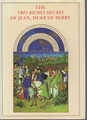 Tres Riches Heures of Jean Duke of Berry, Conde Musee, Chantilly