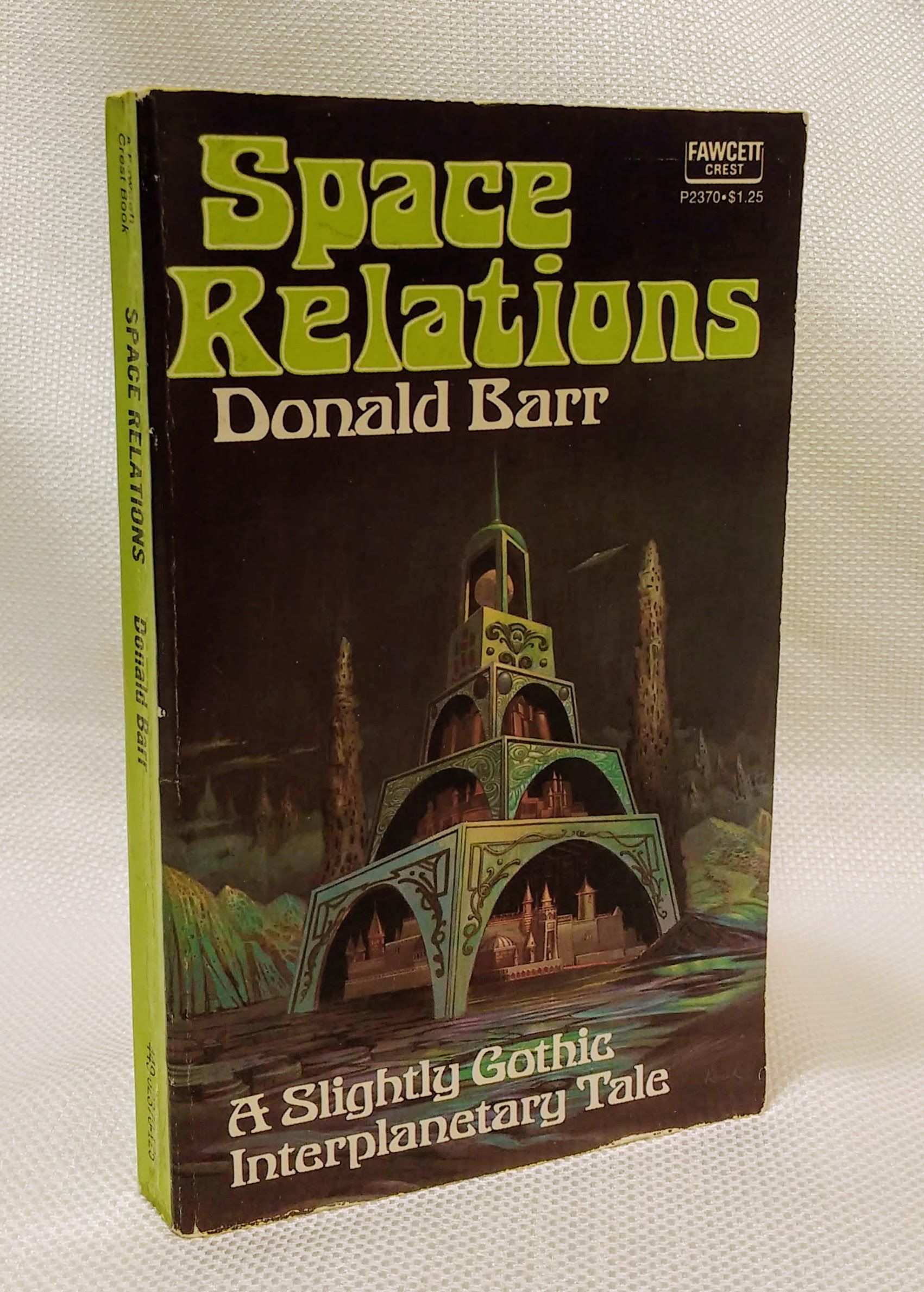 Space relations: A slightly gothic interplanetary tale, Barr, Donald