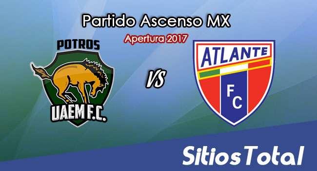 Potros UAEM vs Atlante en Vivo – Online, Por TV, Radio en Linea, MxM – Apertura 2017 – Ascenso MX