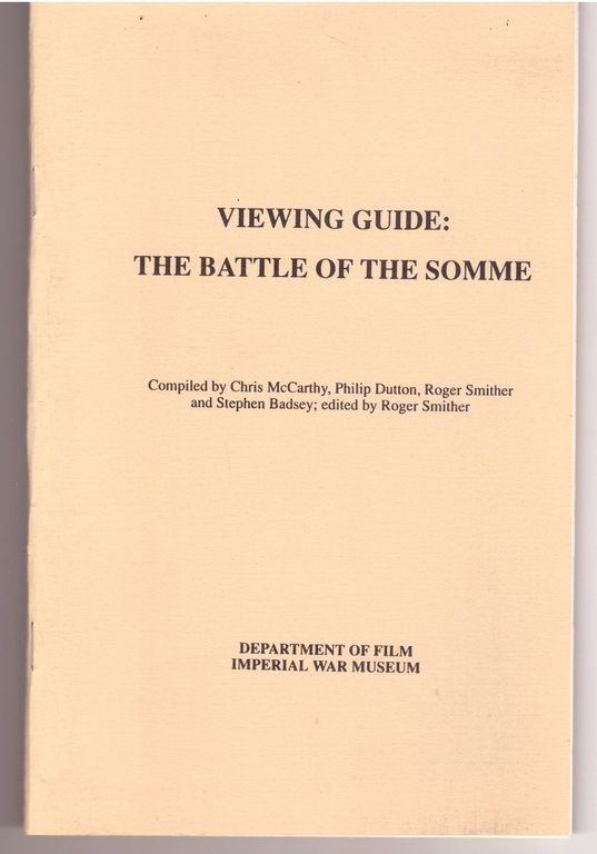 Battle of the Somme: Viewing Guide