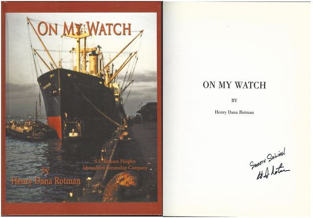 On My Watch Signed S.S. Remsen Heights Isbrandtsen Steamship Company, Henry Dana Rotman