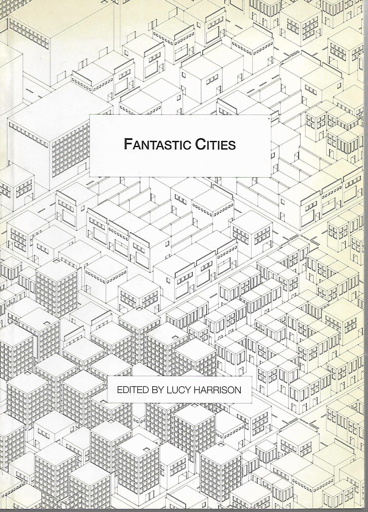 Fantastic Cities: Guides to Unvisited Cities