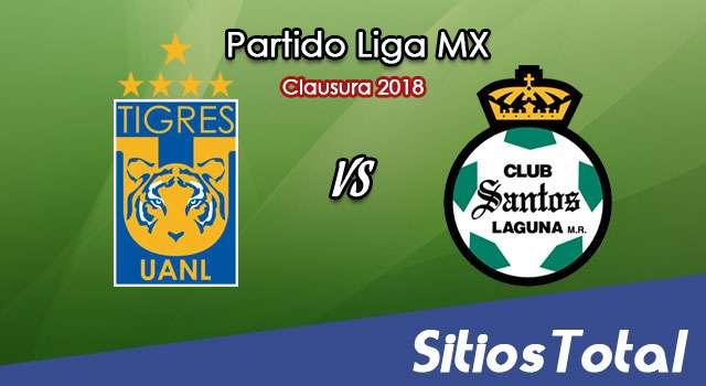 Tigres vs Santos en Vivo – Cuartos de Final Ida – Liga MX – Jueves 3 de Mayo del 2018