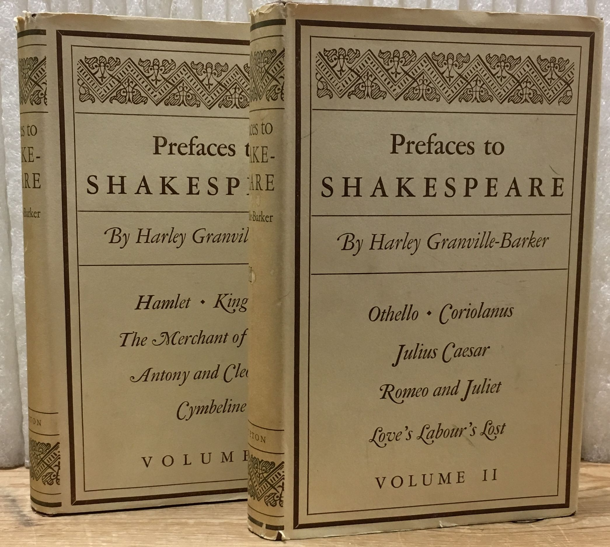 Prefaces to Shakespeare, 2 Vols.--Vol 1: Hamlet, King Lear, The Merchant of Venice, Antony and Cleopatra, Cymbeline; Vol 2: Othello, Coriolanus, Julius Caesar, Romeo and Juliet, Love's Labour's Lost, Granville-Barker, Harley; William Shakespeare