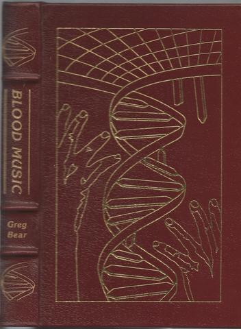BLOOD MUSIC Masterpieces of Science Fiction Easton Press, Bear, Greg